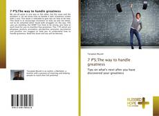 Bookcover of 7 P'S;The way to handle greatness