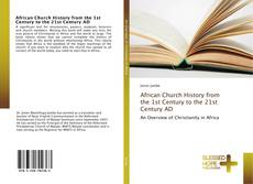 Bookcover of African Church History from the 1st Century to the 21st Century AD