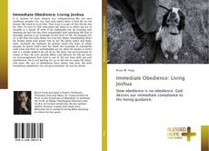 Bookcover of Immediate Obedience: Living Joshua