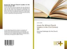 Bookcover of Issues for African Church Leaders in the 21st Century AD