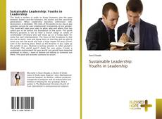 Bookcover of Sustainable Leadership: Youths in Leadership