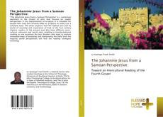 Bookcover of The Johannine Jesus from a Samoan Perspective: