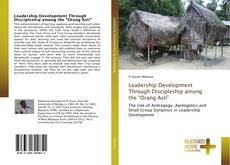 "Buchcover von Leadership Development Through Discipleship among the ""Orang Asli"""