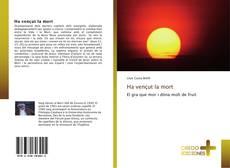 Bookcover of Ha vençut la mort