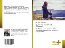 Bookcover of Questions divinement humaines