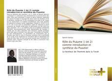 Couverture de Rôle du Psaume 1 (et 2) comme introduction et synthèse du Psautier