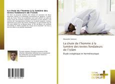 Capa do livro de La chute de l'homme à la lumière des textes fondateurs de l'islām