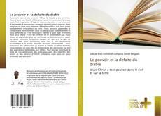Capa do livro de Le pouvoir et la defaite du diable