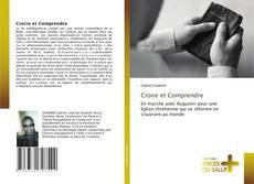 Bookcover of Croire et Comprendre
