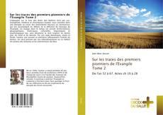 Обложка Sur les traces des premiers pionniers de l'Evangile Tome 2