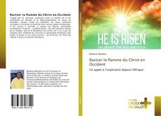 Raviver la flamme du Christ en Occident的封面