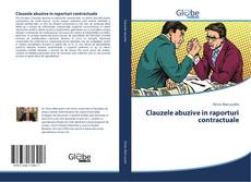 Bookcover of Clauzele abuzive in raporturi contractuale