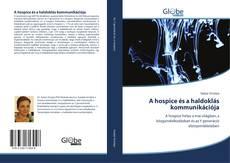 Portada del libro de A hospice és a haldoklás kommunikációja