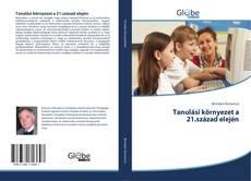 Bookcover of Tanulási környezet a 21.század elején