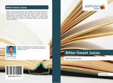 Bookcover of Bitter-Sweet Juices