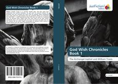Bookcover of God Wish Chronicles Book 1