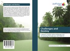 Bookcover of Challenges and Destiny
