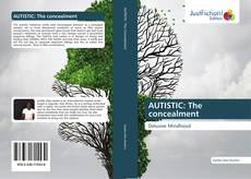AUTISTIC: The concealment kitap kapağı