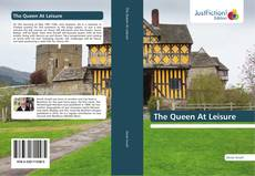 Bookcover of The Queen At Leisure