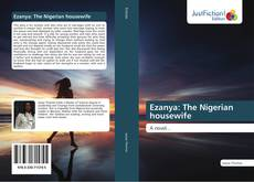 Bookcover of Ezanya: The Nigerian housewife