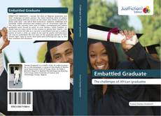 Bookcover of Embattled Graduate