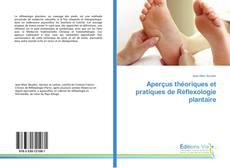 Aperçus théoriques et pratiques de Réflexologie plantaire的封面