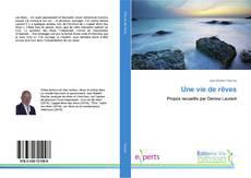 Capa do livro de Une vie de rêves
