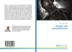 Copertina di Drogue, une autodestruction