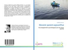 Bookcover of Devenir parent aujourd'hui
