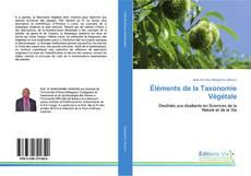 Couverture de Éléments de la Taxonomie Végétale