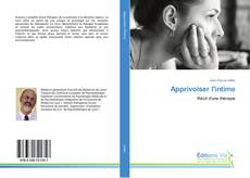 Bookcover of Apprivoiser l'intime