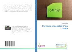 Bookcover of Parcours et pensées d' un coach