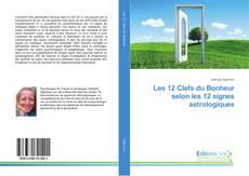 Capa do livro de Les 12 Clefs du Bonheur selon les 12 signes astrologiques