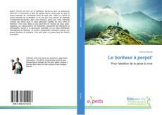 Bookcover of Le bonheur à perpet'