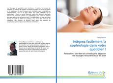 Bookcover of Intégrez facilement la sophrologie dans votre quotidien !