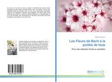 Bookcover of Les Fleurs de Bach à la portée de tous