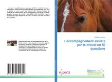 Bookcover of L'accompagnement assisté par le cheval en 50 questions