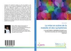 Buchcover von La mise en scène de la maladie et des symptômes