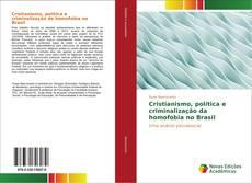 Portada del libro de Cristianismo, política e criminalização da homofobia no Brasil