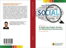 Bookcover of O Papel das Redes Sociais no Marketing Internacional