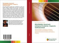 Buchcover von Atividades musicais extracurriculares. Impacto motivacional