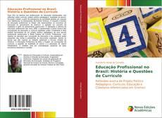 Buchcover von Educação Profissional no Brasil: História e Questões de Currículo