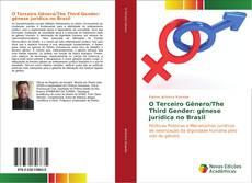 Capa do livro de O Terceiro Gênero/The Third Gender: gênese jurídica no Brasil