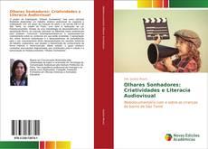 Olhares Sonhadores: Criatividades e Literacia Audiovisual的封面