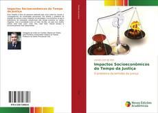 Bookcover of Impactos Socioeconômicos do Tempo da Justiça
