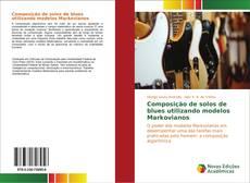 Capa do livro de Composição de solos de blues utilizando modelos Markovianos