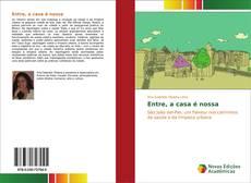 Capa do livro de Entre, a casa é nossa