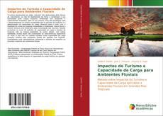Portada del libro de Impactos do Turismo e Capacidade de Carga para Ambientes Fluviais