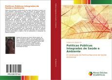 Bookcover of Políticas Públicas Integradas de Saúde e Ambiente