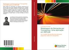 Обложка Modelagem da Demanda por Transportes: Uma Aplicação em MATLAB